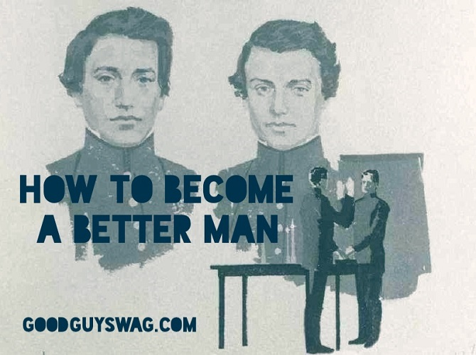 how to become a better man