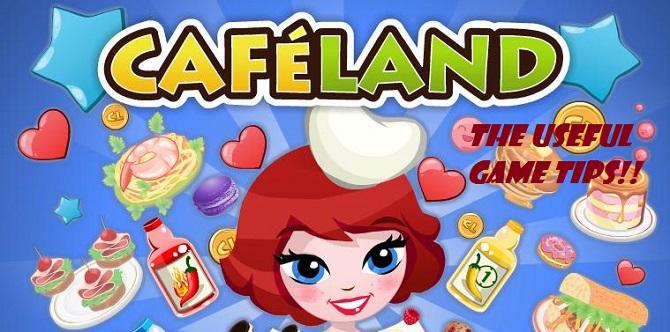cafeland game tips